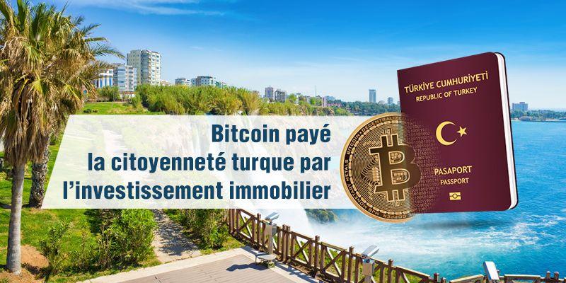 Nous utilisons la méthode de crypto-paiement comme méthode d'investissement pour la citoyenneté turque