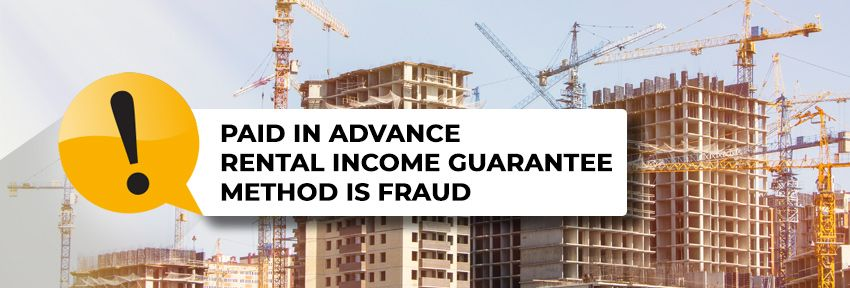 Paid in Advance Rental Income Guarantee Method is Fraud
