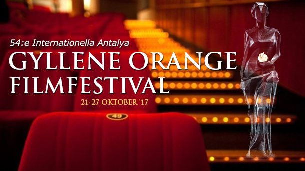 54:e Internationella Antalya Gyllene Orange Filmfestival (21-27 oktober '17)