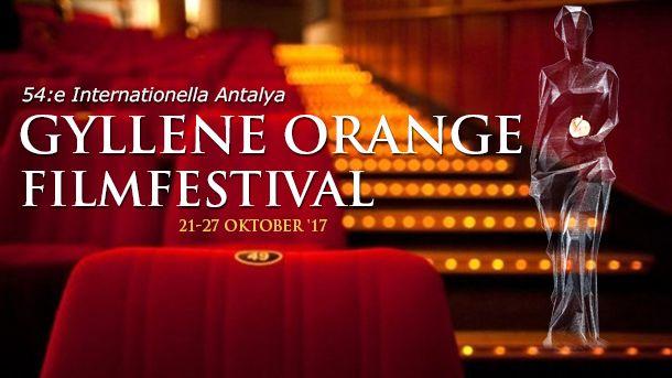 54:e Internationella Antalya Gyllene Orange Filmfestival (21-27 oktober '17)