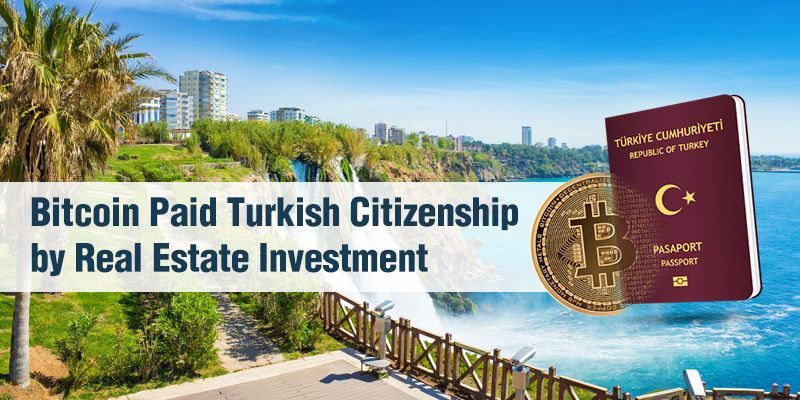 We used crypto-payment method as an investment method for Turkish citizenship
