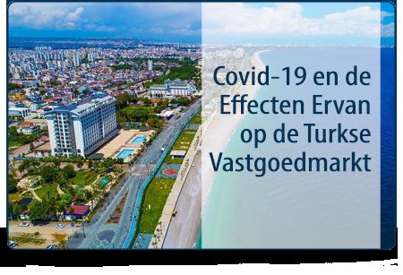 Covid-19 en de Effecten Ervan op de Turkse Vastgoedmarkt