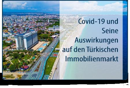 Covid-19 und Seine Auswirkungen auf den Türkischen Immobilienmarkt