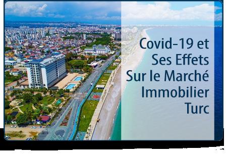 Covid-19 et Ses Effets Sur le Marché Immobilier Turc