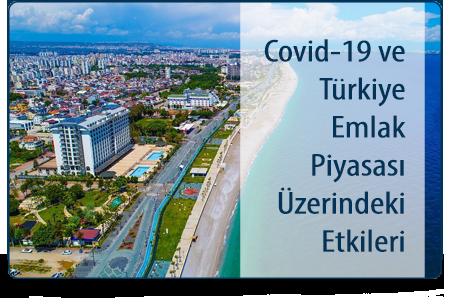 Covid-19 ve Türkiye Emlak Piyasası Üzerindeki Etkileri