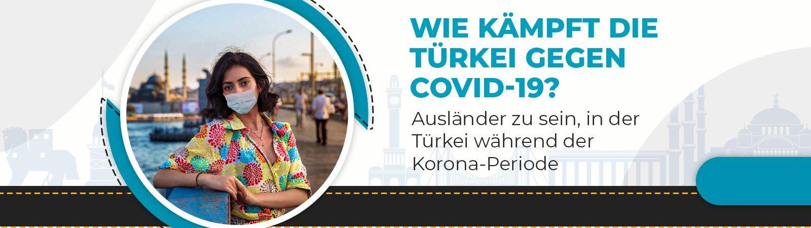 Wie kämpft die Türkei gegen COVID-19?