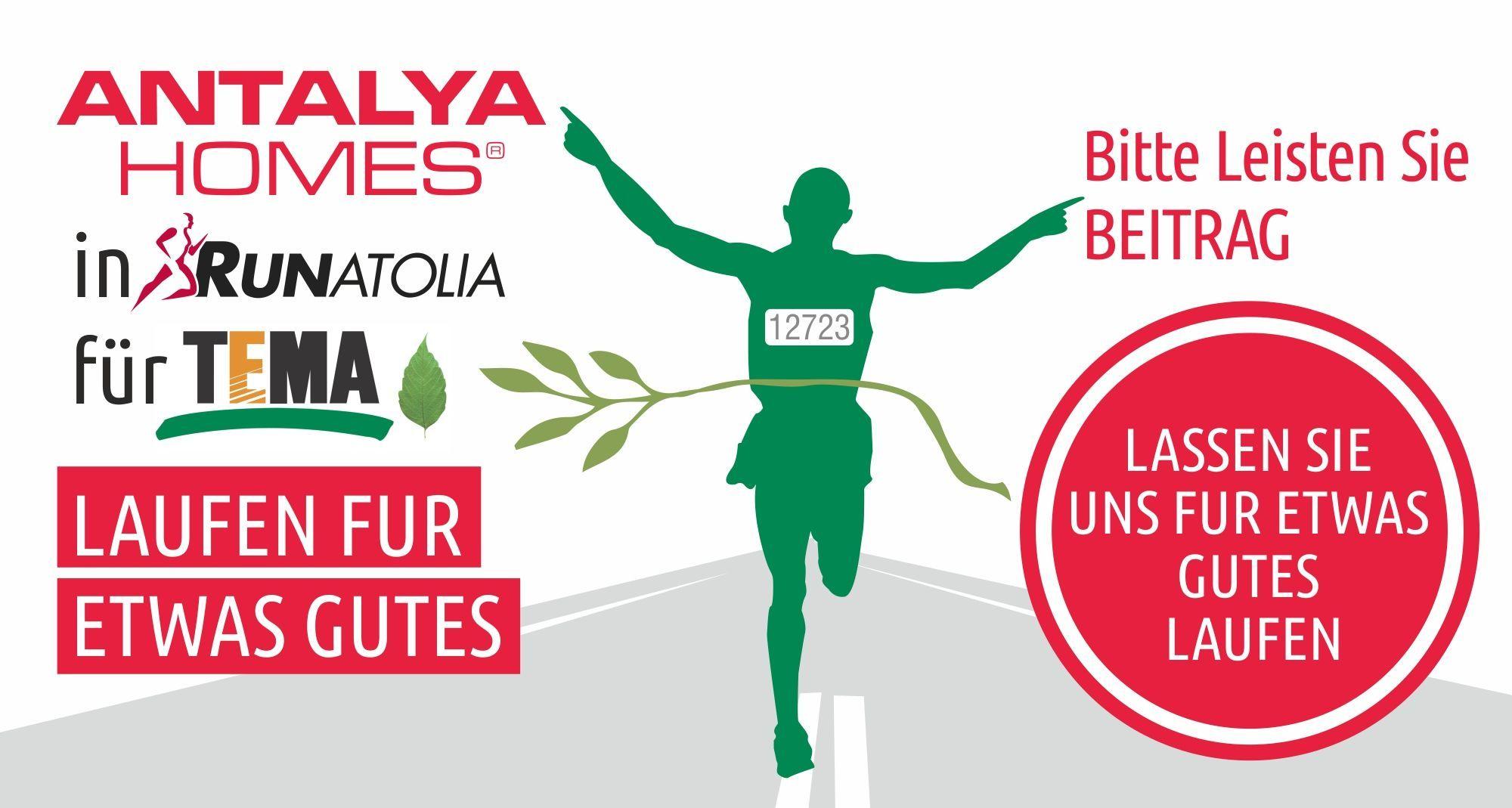 Antalya Homes unterstützt die TEMA Stiftung am 13. März beim Marathonlauf in Runatolien. Lasst uns zusammen kommen, unser Streben nach Güte wird noch stärker.