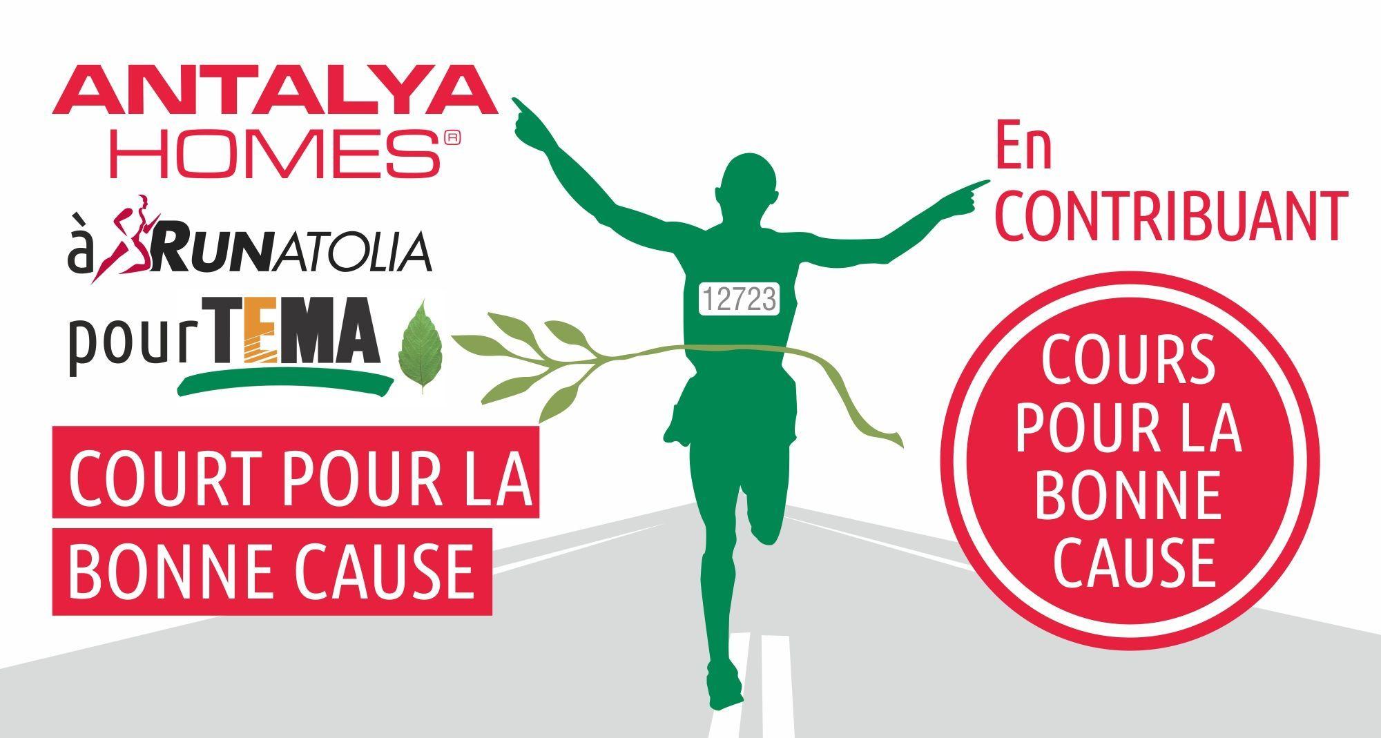 Antalya Homes se joint au soutien de TEMA Foundation au 13ème Marathon Runatolia le 4 mars.