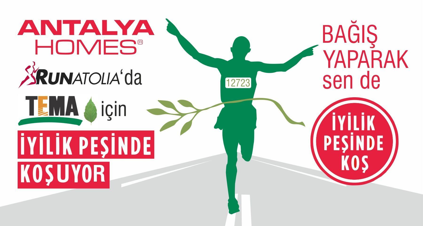 Antalya Homes, TEMA Ağaç Kardeşliğini desteklemek için bu yıl 13.sü düzenlenecek olan Runatolia Maratonuna katılıyor.