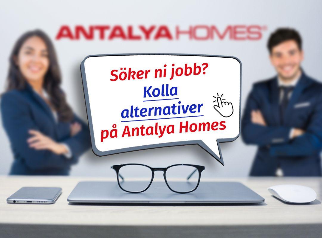Vill du arbeta med oss på Antalya Homes? Välkommen!